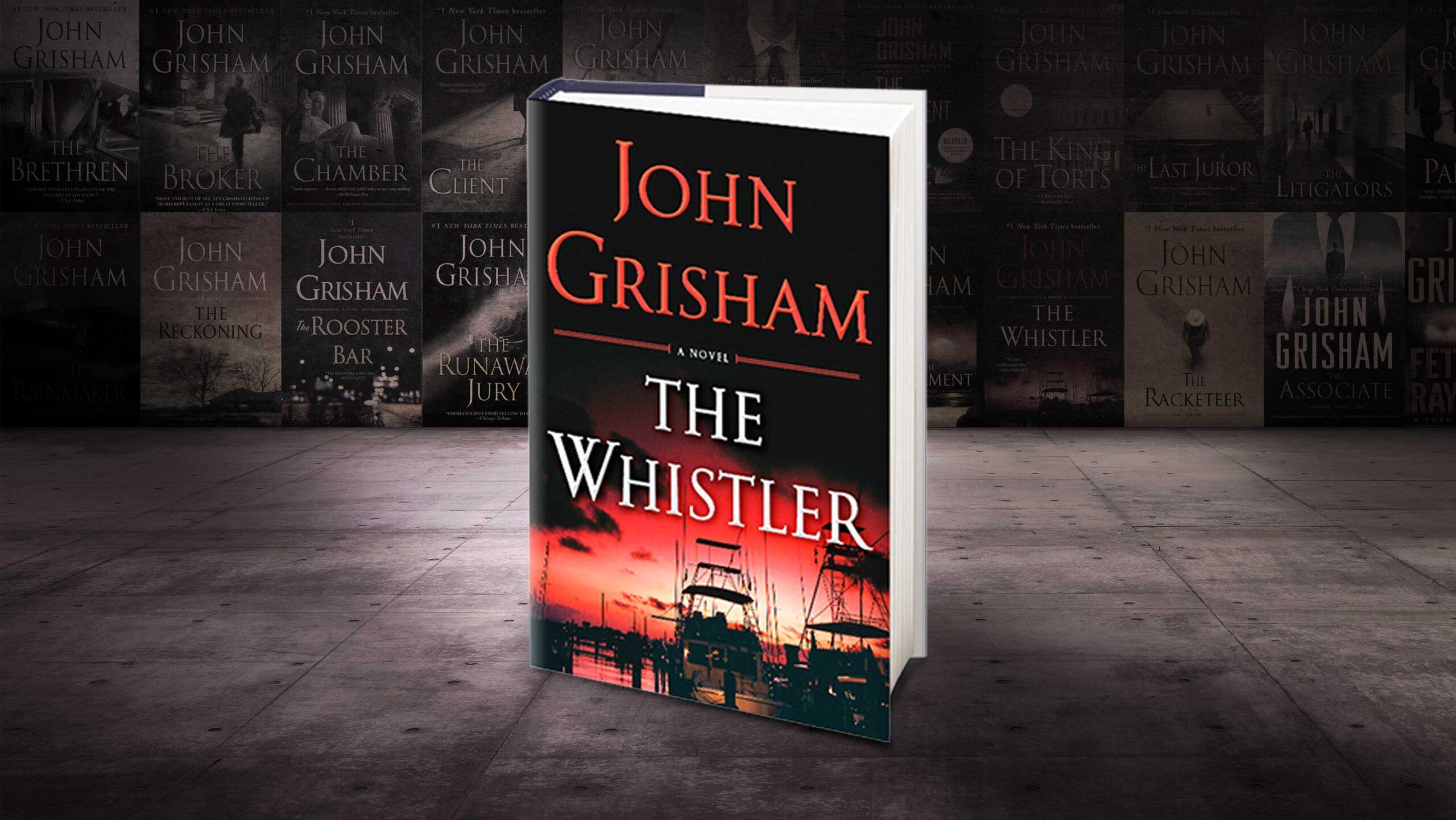 The Whistler – John Grisham