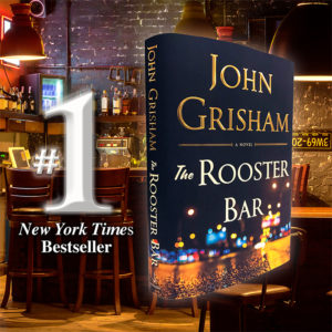THE ROOSTER BAR, a #1 New York Times Bestseller!
