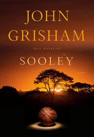Sooley - by John Grisham