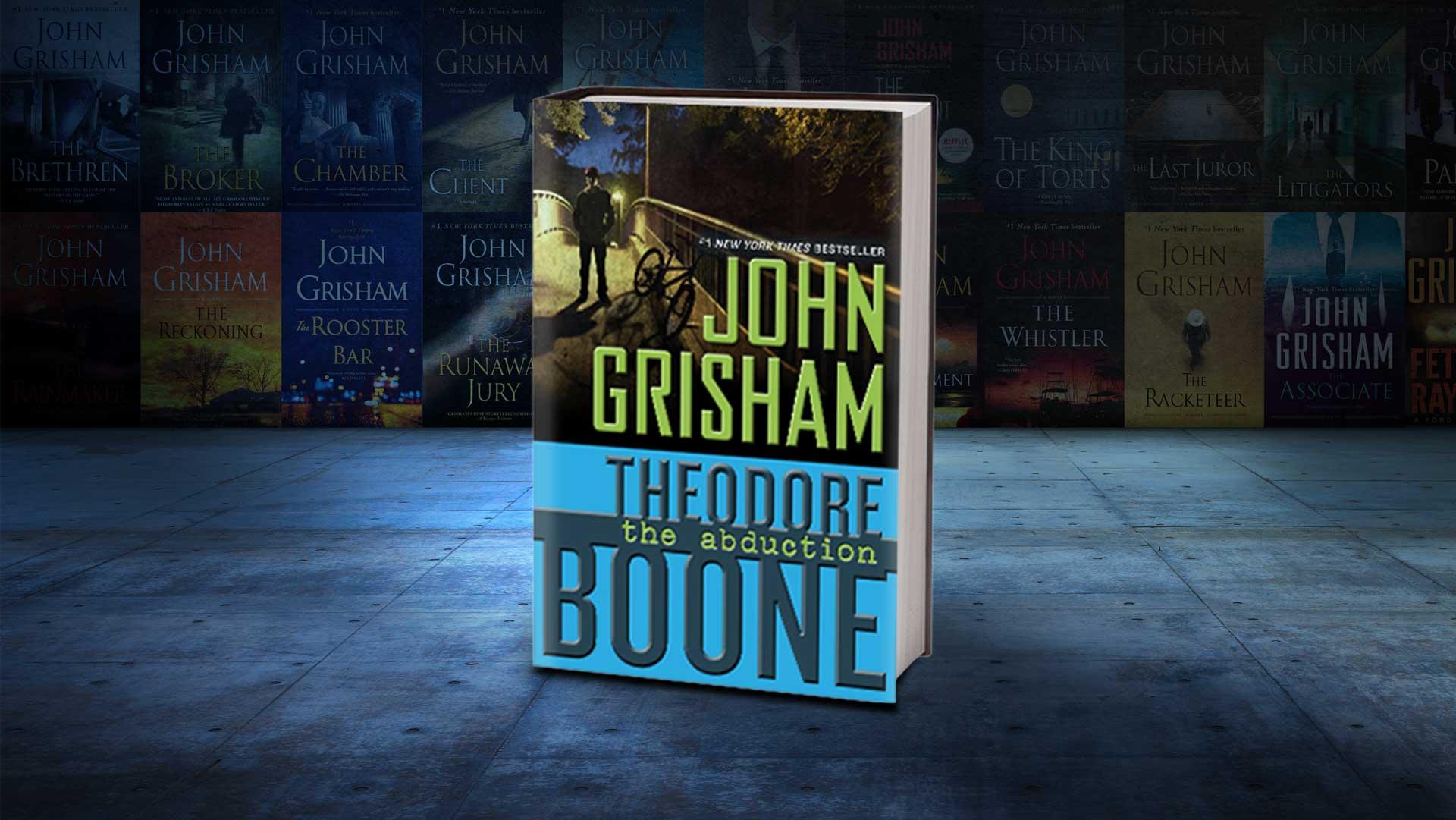 Theodore Boone: The Abduction - John Grisham