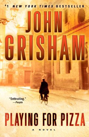 Playing for Pizza - John Grisham