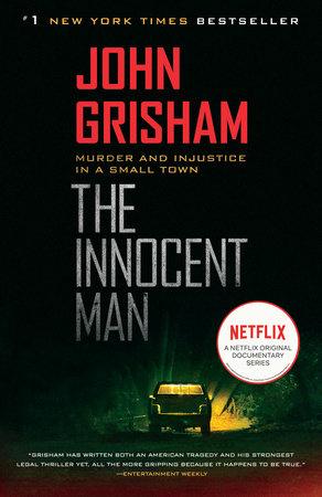 The Innocent Man - John Grisham